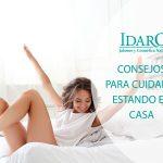 Consejos para cuidarse en casa   Idaro